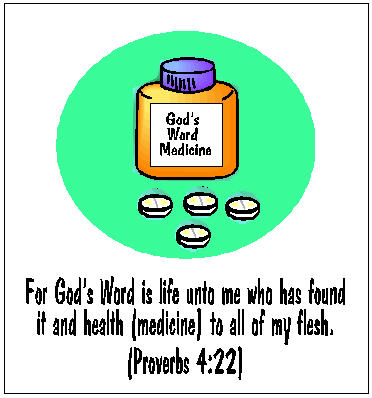 Proverbs,4:22, medicine cabinet, God's word, Bible, the word medicine, hope, healing, Great Physician
