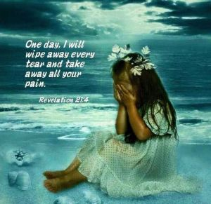 Rev 21:4, Revelation, no more tears, no more weeping, little girl, hope, trials, scripture, coping, help, suffering
