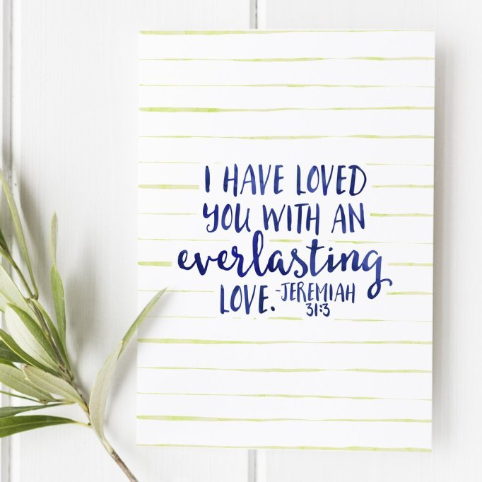 Jeremiah, 31:3, everlasting, love, doubting, Christ's, Lord's, faithfulness,what He thinks of me, endurance, love through the trials